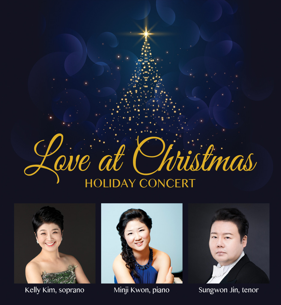 Poster for Love at Christmas with photos of Kelly Kim, soprano, Minji Keon, pianist, and Sungwon Jin, tenor